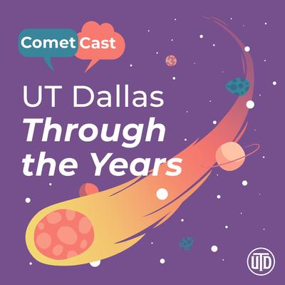 UT Dallas Through The Years