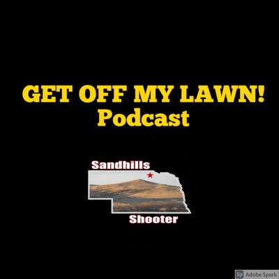 GET OFF MY LAWN! Podcast