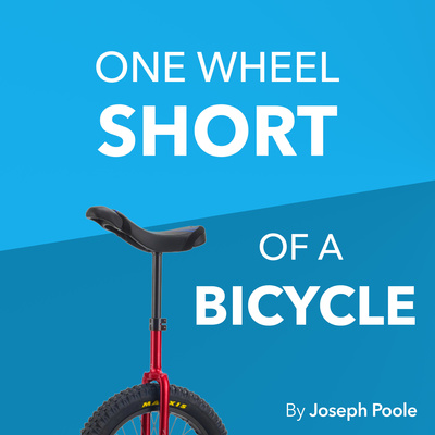 One Wheel Short of a Bicycle