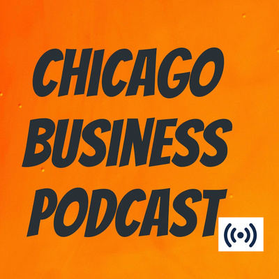 Chicago Business Podcast