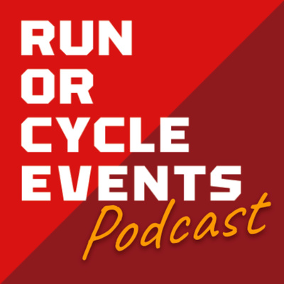 Run Or Cycle Events Podcast