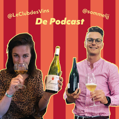 Le Club & Sommeljj De Podcast