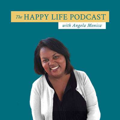 Happy Life with Angela Monica