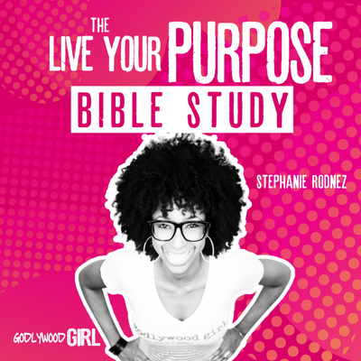Godlywood Girl | Live Your Purpose As A Christian Entrepreneur Bible Study