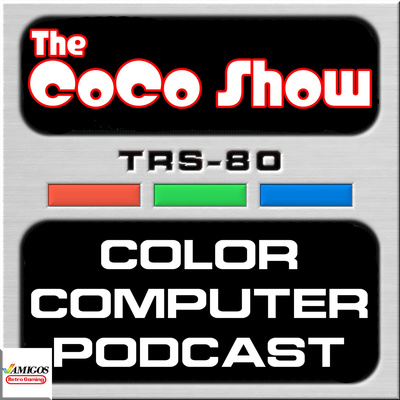 The CoCo Show: A TRS-80 Color Computer Podcast
