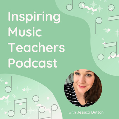 Inspiring Music Teachers Podcast