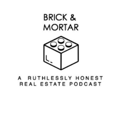 Brick & Mortar: A Canadian Real Estate Podcast