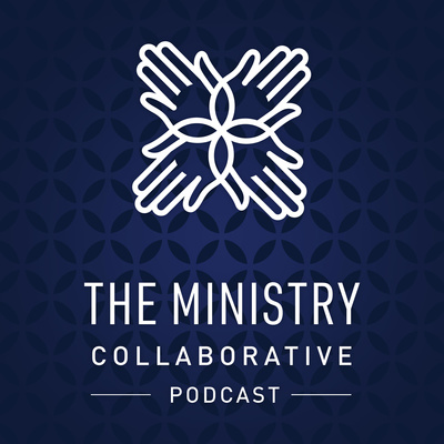 The Ministry Collaborative Podcast