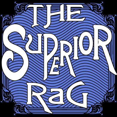 The Superior Rag