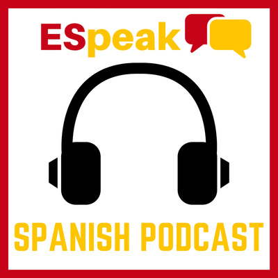 ESpeak Spanish Podcast