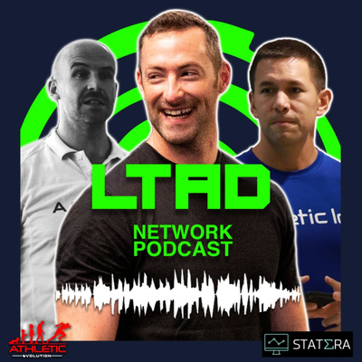 The LTAD Network Podcast