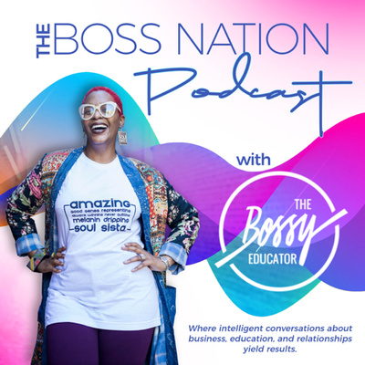 The Boss Nation Podcast