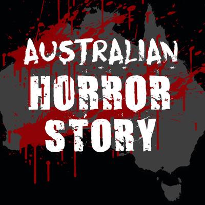 Australian Horror Story