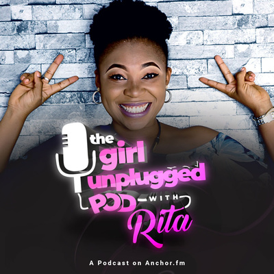 The Girl Unplugged Podcast