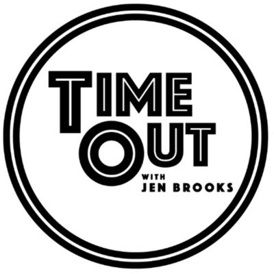 Time Out with Jen Brooks