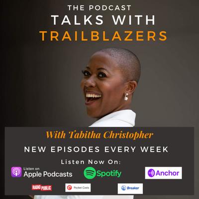 TALKS WITH TRAILBLAZERS