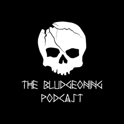 The Bludgeoning Podcast