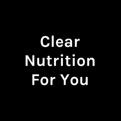 Clear Nutrition For You