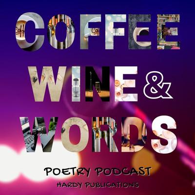 COFFEE WINE & WORDS Poetry