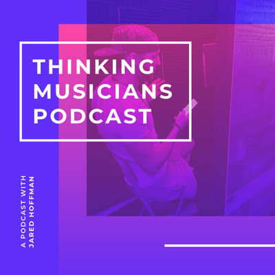 Thinking Musicians Podcast