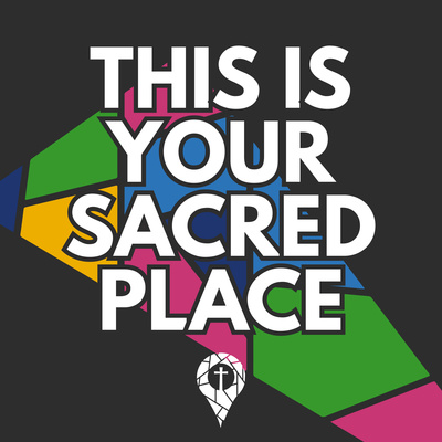 This Is Your Sacred Place