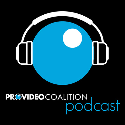 ProVideo Coalition Podcast