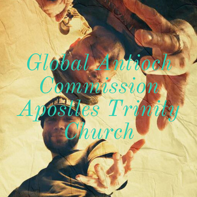 Global Antioch Commission Apostles Trinity Church