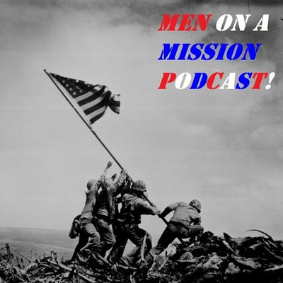 Men On a Mission Podcast!