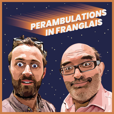 Perambulations In Franglais