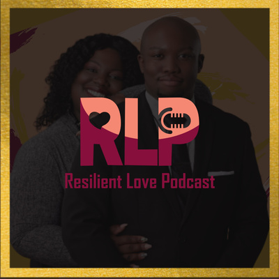 Resilient Love Podcast