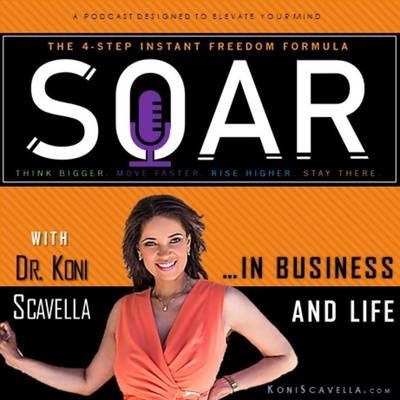 SOAR To Freedom... in Business and Life