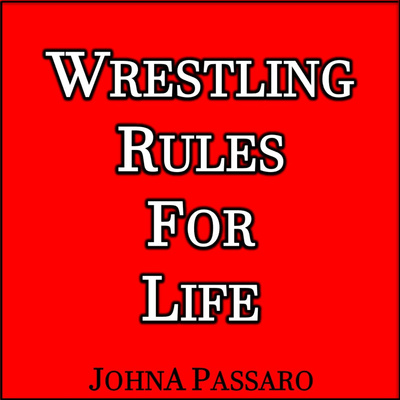 Wrestling Rules for Life