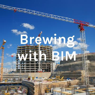 Brewing with BIM