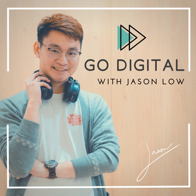 Go Digital with Jason Low