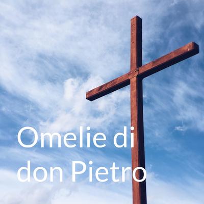 Omelie di don Pietro