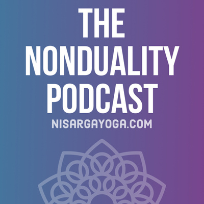 The Nonduality Podcast - Nic Higham & Paul Dobson