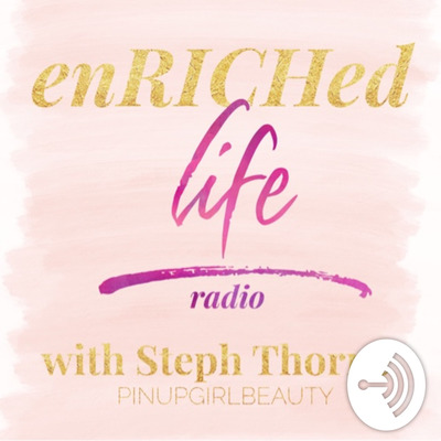 enRICHed life radio | banishing guilt and empowering self care