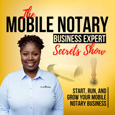 The Mobile Notary Business Expert Secret Show