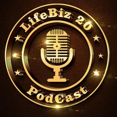 LifeBiz20 Podcast Leben, Business, Leichtigkeit mit Topexperten - Herbert Maria Schnalzer