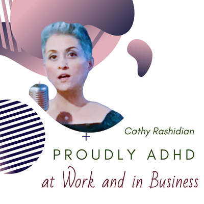 Proudly ADHD at work and in business