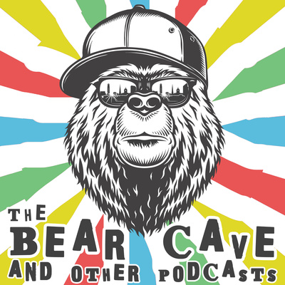 The Bear Cave and Other Podcasts