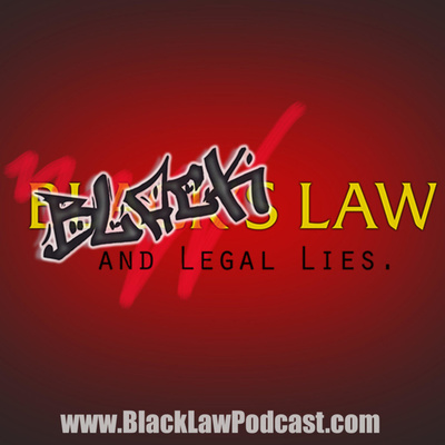Black Law and Legal Lies
