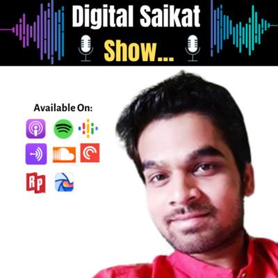 Digital Saikat Show