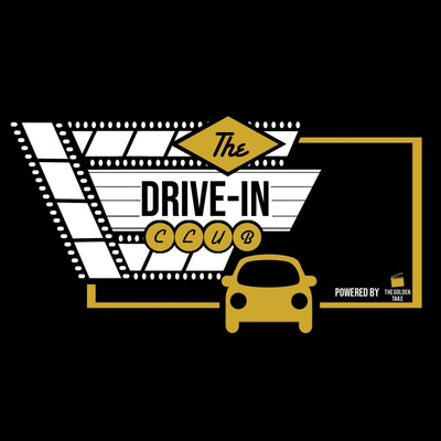 The Drive in Club | The Golden Take