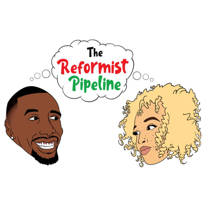 The Reformist Pipeline