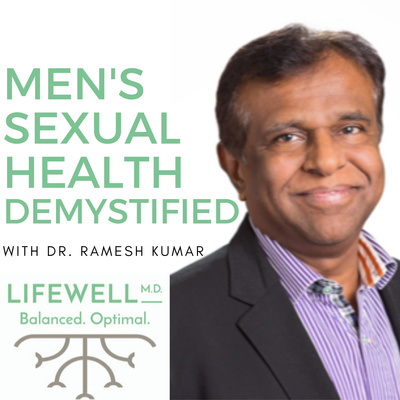 Men's Sexual Health Demystified with Dr. Kumar