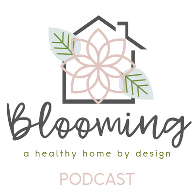 Blooming - A Healthy Home by Design