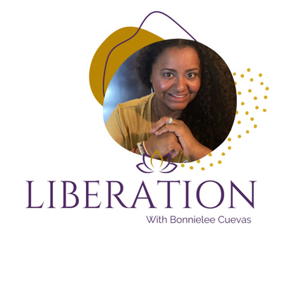 Liberation With Bonnielee Cuevas