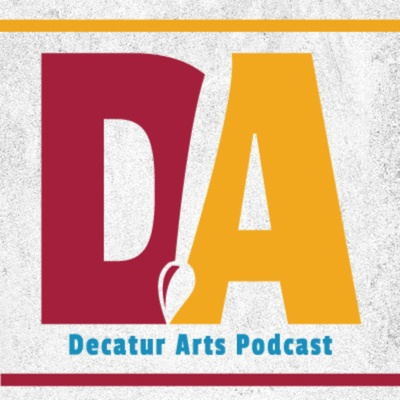 The Decatur Arts Podcast
