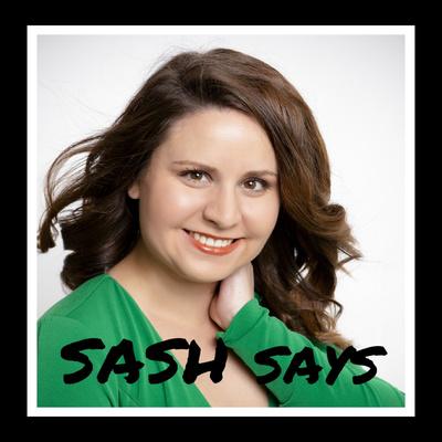 SASH Says